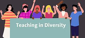 6 gezeichnete Personen unterschiedlicher Hautfarbe mit Plakat und Aufschrift Teaching in Diversity