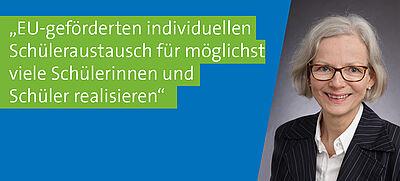 Susanne Lonscher-Räcke, stellvertretende Referatsleiterin im Referat Europa und Internationales der Behörde für Schule und Berufsbildung in Hamburg und Mitglied der deutschen Delegation im Erasmus+ Programmausschuss in Brüssel