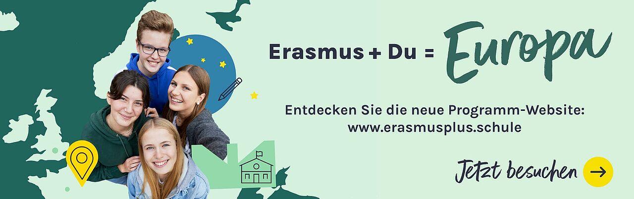 """Bild von vier Jugendlichen mit Aufschrift """"Entdecken Sie die neue Programm-Website erasmusplus.schule"""
