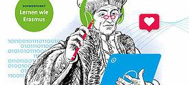 Zeichnung des Gelehrten Erasmus, mit Tablet in der Hand und der Aufschrift Lernen wie Erasmus