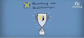 Gezeichneter Pokal mit Werbung für eTwinning Qualitätssiegel